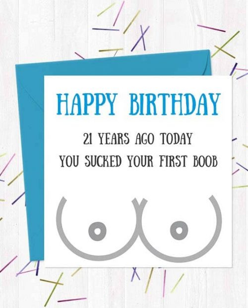 Happy Birthday - [Choose Age] years ago today you sucked your first boob