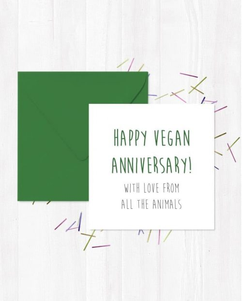Happy Vegan Anniversary - With Love From All The Animals