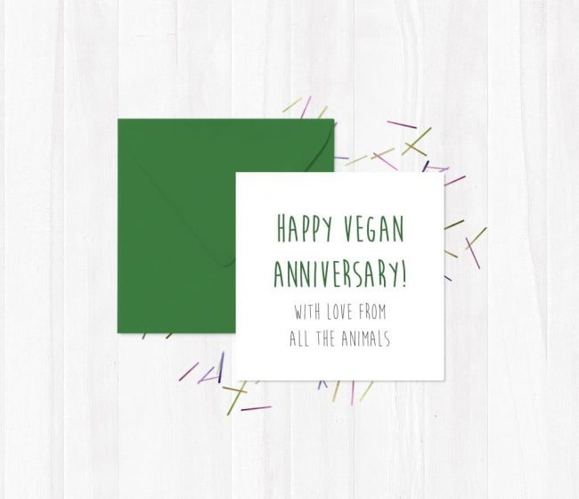 Happy Vegan Anniversary – With Love From All The Animals