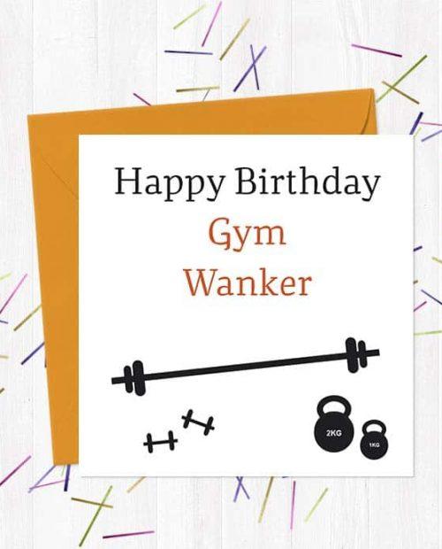 Happy Birthday Gym Wanker