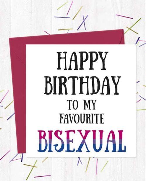 Happy Birthday To My FavouriteBisexual