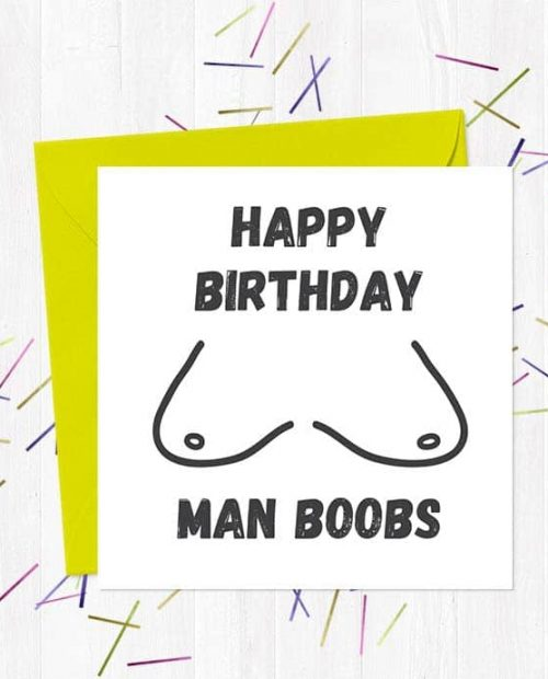 Happy Birthday Man Boobs! Greetings Card
