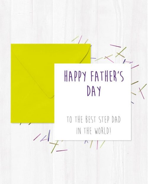 Happy Father's Day To The Best Step Dad In The World! Greetings Card