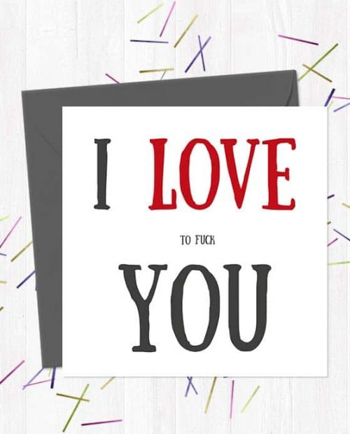 I love to fuck you greetings card