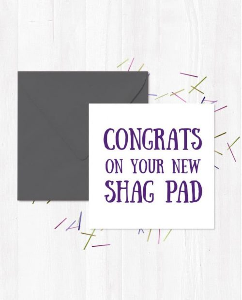 Congrats On Your New Shag Pad Greetings Card