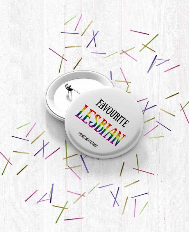 Favourite Lesbian Badge