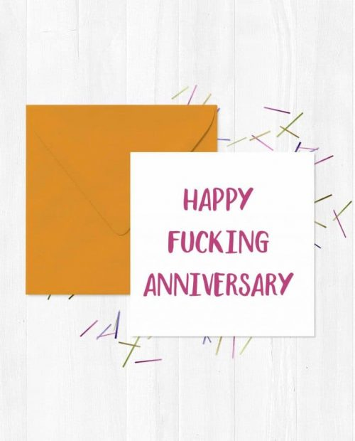 Happy Fucking Anniversary Greeting Card