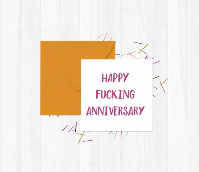 Happy Fucking Anniversary Greeting Card