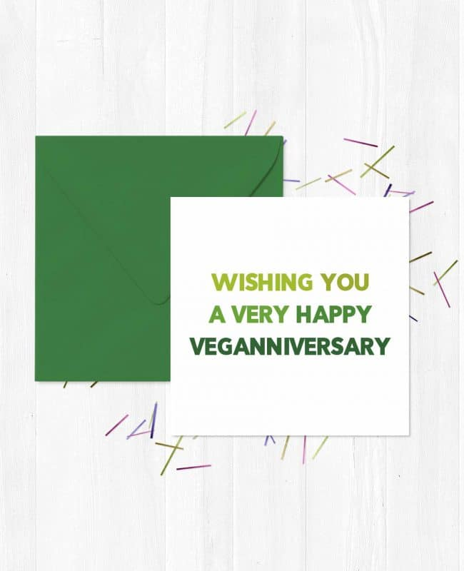 Wishing you a very happy Veganniversary Greeting Card