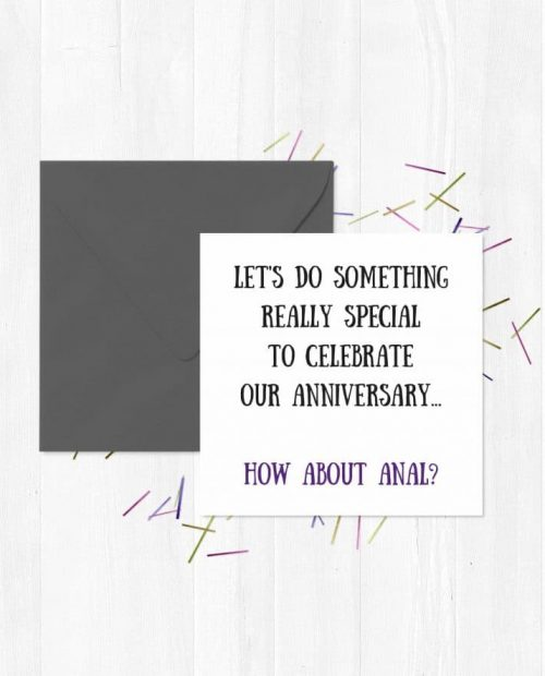 Let's do something really special to celebrate our anniversary... How about anal? Greeting Card