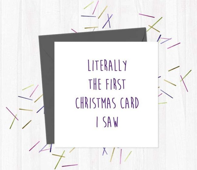 Literally the first Christmas card I saw – Christmas Card