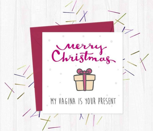 Merry Christmas – My Vagina Is Your Present – Christmas Card