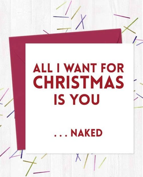 All I want for Christmas is you ...naked - Christmas Card