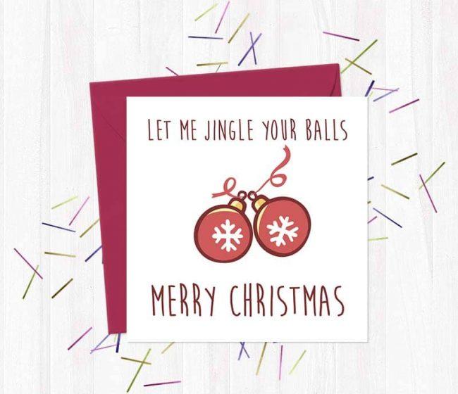 Let me jingle your balls – Merry Christmas