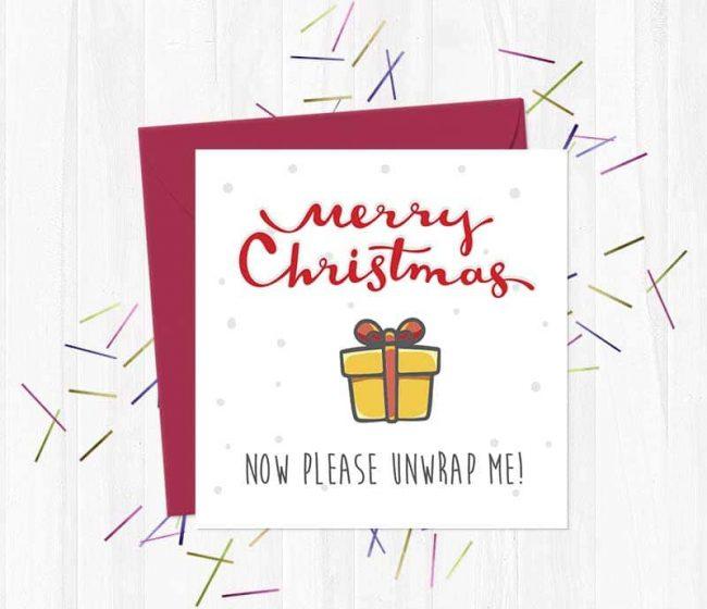 Merry Christmas – Now please unwrap me – Christmas Card