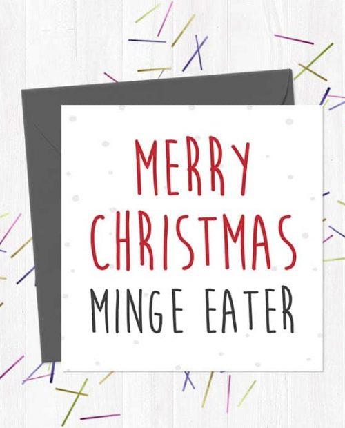 Merry Christmas Minge Eater - Christmas Card