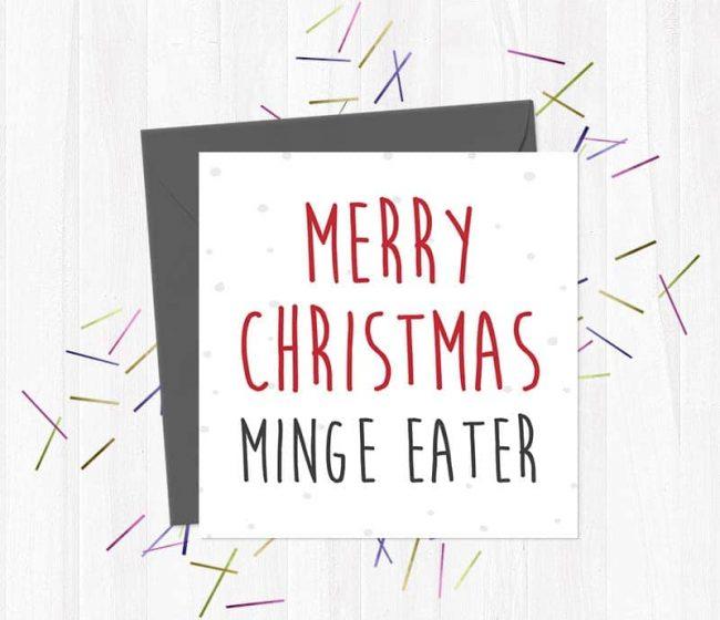 Merry Christmas Minge Eater – Christmas Card