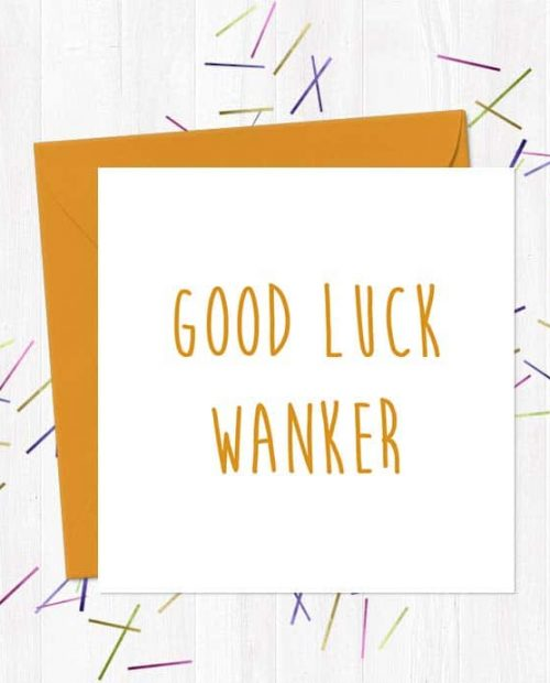 Good Luck Wanker Greeting Card