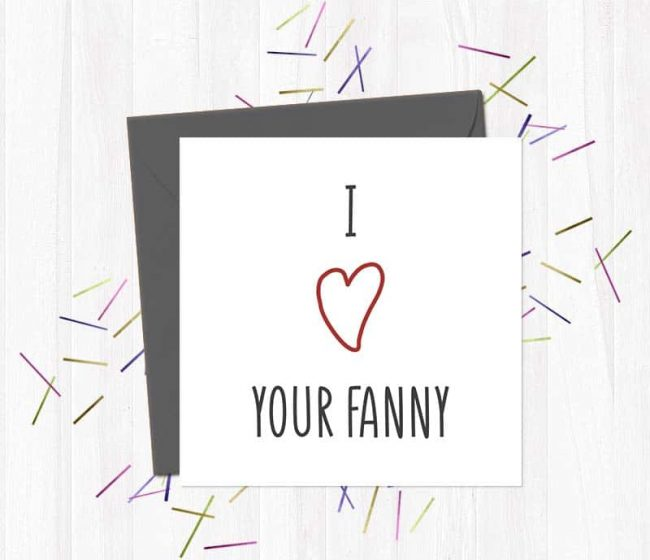 I heart your fanny – Valentine's Day Card