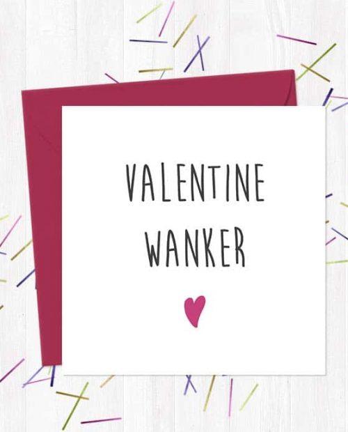 Valentine Wanker - Valentine's Day Card