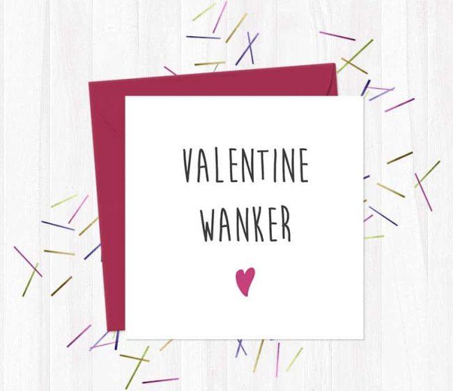 Valentine Wanker – Valentine's Day Card