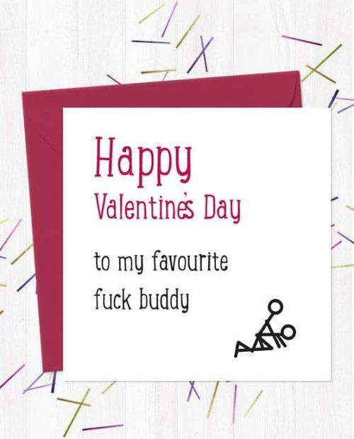 Happy Valentine's Day to my favourite fuck buddy - Valentine's Day Card