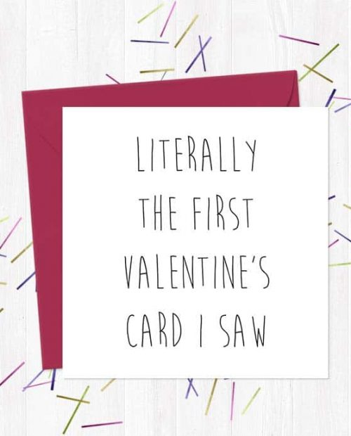 Literally the first Valentine's card I saw - Valentine's Day Card