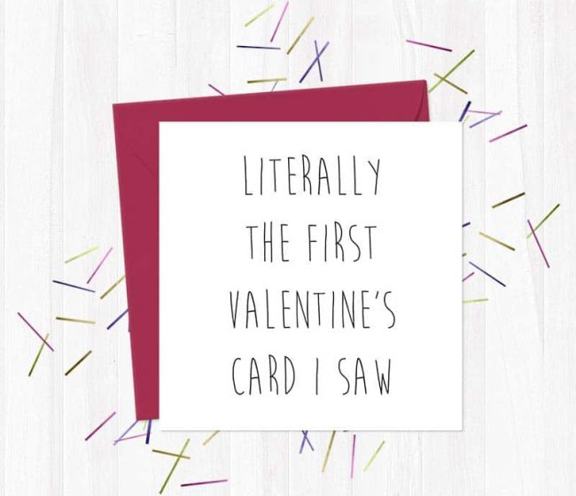 Literally the first Valentine's card I saw – Valentine's Day Card