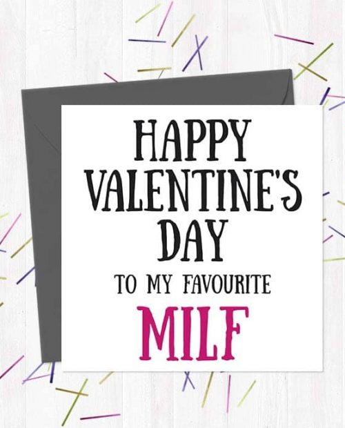 Happy Valentine's Day to my favourite MILF - Valentine's Day Card