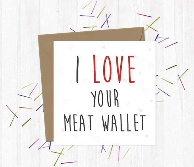 I love Your Meat Wallet – Valentine's Day Card
