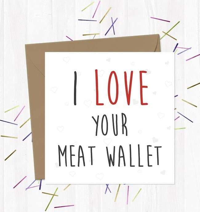 I love Your Meat Wallet - Valentine's Day Card
