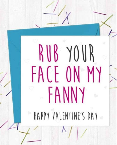 Rub Your Face on My Fanny... Happy Valentine's Day