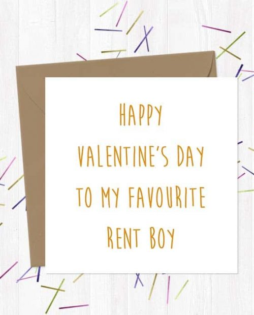 Happy Valentine's Day to my favourite rent boy - Greetings Card