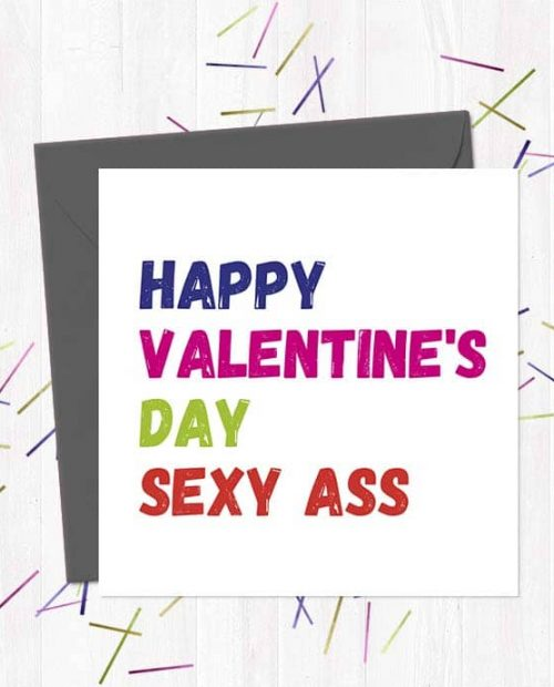 Happy Valentine's Day Sexy Ass - Card