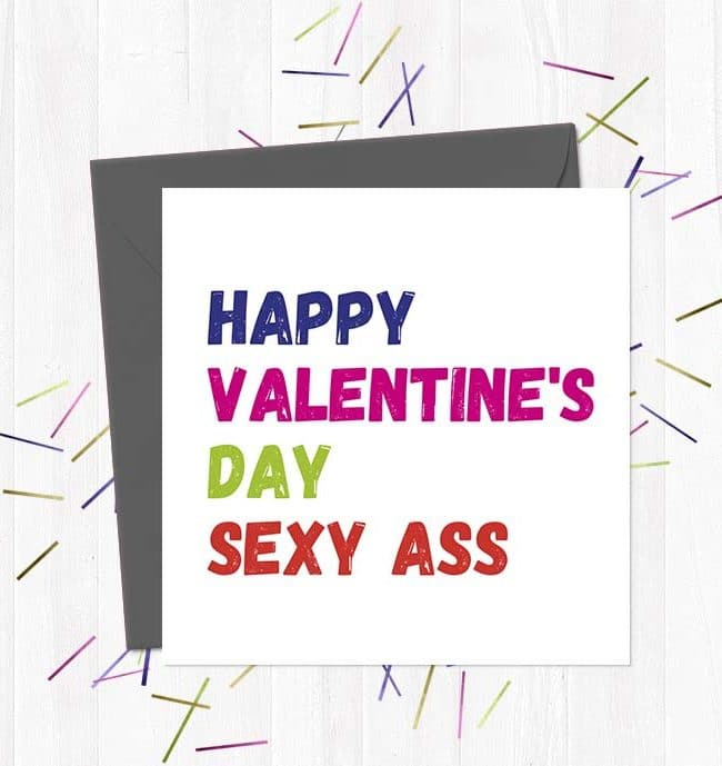 Happy Valentine's Day Sexy Ass - Card