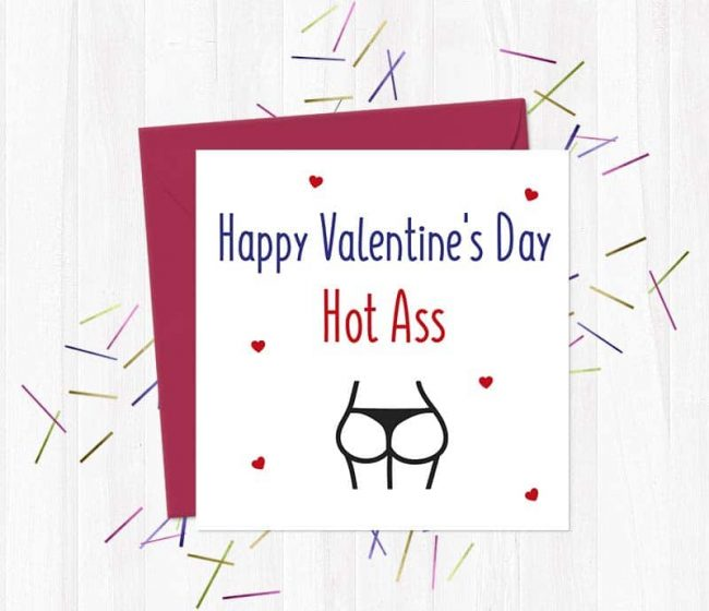 Happy Valentine's Day Hot Ass – Card