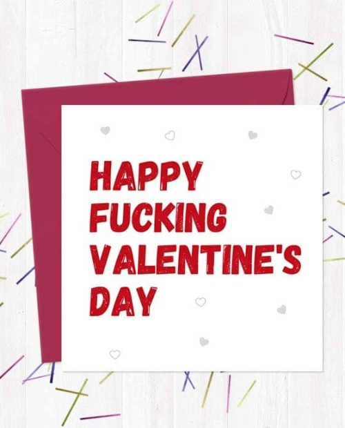 Happy Fucking Valentine's Day - Card