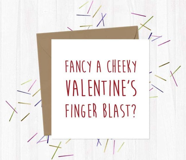 Fancy a cheeky Valentine's finger blast?