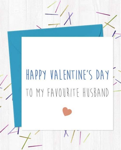Happy Valentine's Day To my Favourite Husband - Greetings Card