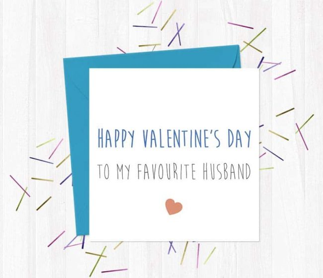 Happy Valentine's Day To my Favourite Husband – Greetings Card