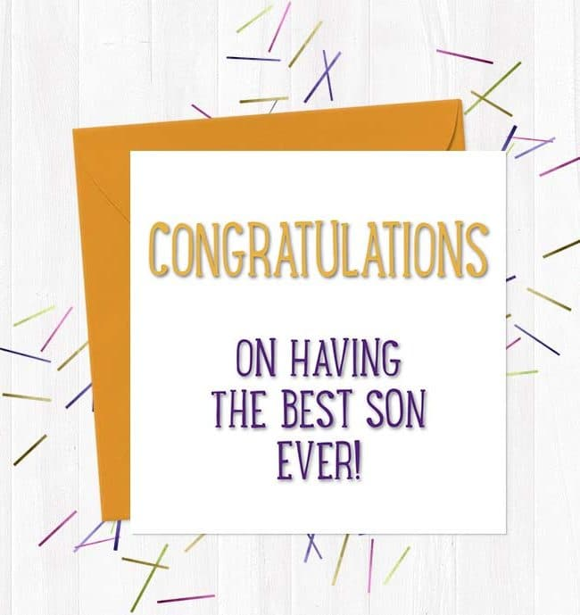 Congratulations on having the best son ever