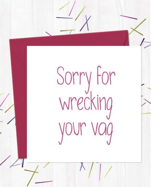 Sorry for wrecking your vag - Mother's Day Card