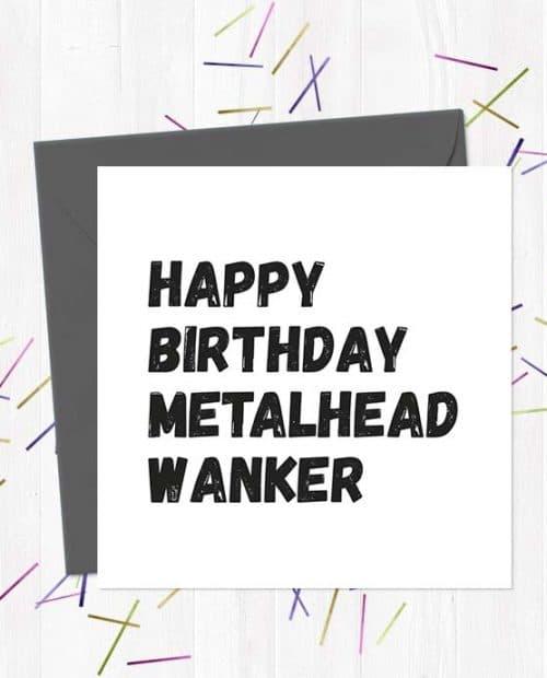 Happy Birthday Metalhead Wanker