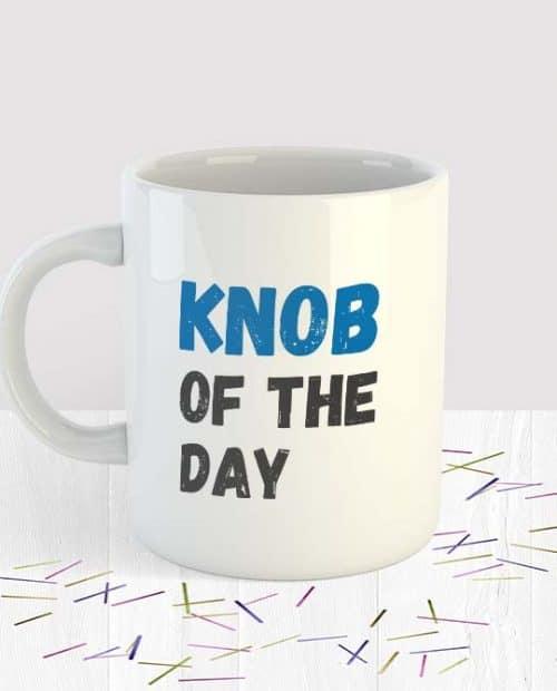 Knob Of the Day Mug Small