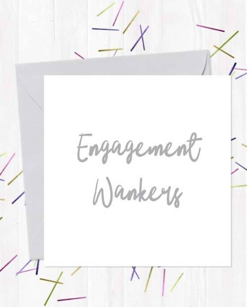 Engagement Wankers Wedding & Engagement Card