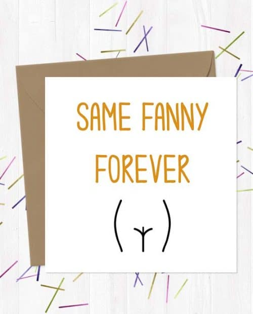 Same Fanny Forever Wedding & Engagement Card