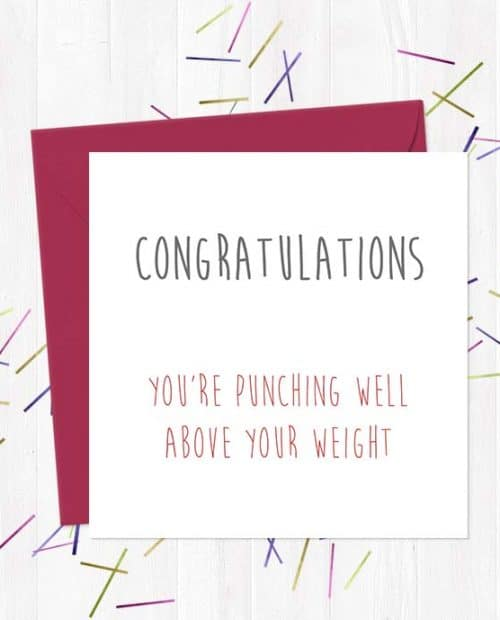 Congratulations - You're punching well above your weight Wedding & Engagement Card