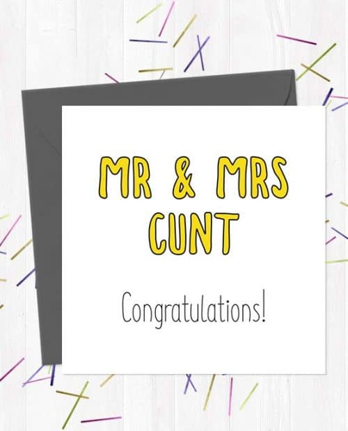 Mr and Mrs Cunt - Congratulations! Wedding & Engagement Card