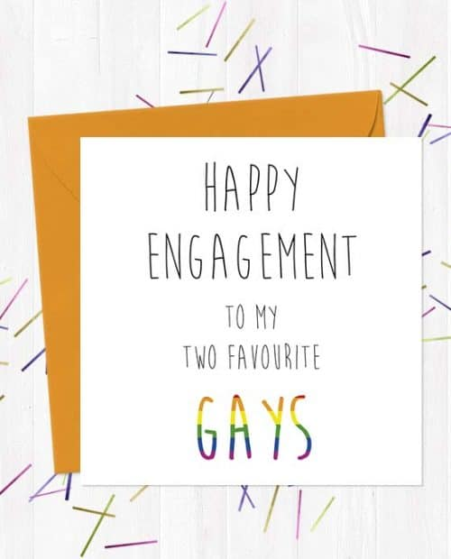 Happy Engagement to my two favourite Gays Wedding & Engagement Card