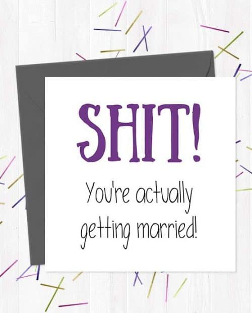 SHIT! You're actually getting married! Wedding & Engagement Card